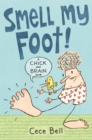 Chick and Brain: Smell My Foot! - Book