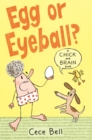 Chick and Brain: Egg or Eyeball? - Book