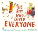 The Boy Who Loved Everyone - Book