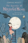 The Secrets of Magnolia Moon - Book