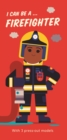 I Can Be A ... Firefighter - Book