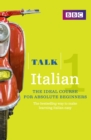 Talk Italian Enhanced eBook (with audio) - Learn Italian with BBC Active : The bestselling way to make learning Italian easy - eBook