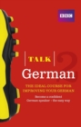 Talk German 2 (Book/CD Pack) : The ideal course for improving your German - Book