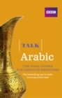 Talk Arabic(Book/CD Pack) : The ideal Arabic course for absolute beginners - Book