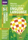 BBC Bitesize AQA GCSE (9-1) English Language Revision Guide - Book