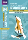 BBC Bitesize AQA GCSE (9-1) Maths Foundation Revision Guide - Book