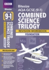 BBC Bitesize AQA GCSE (9-1) Combined Science Trilogy Foundation Workbook - Book