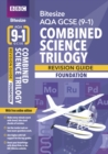 BBC Bitesize AQA GCSE (9-1) Combined Science Trilogy Foundation Revision Guide - Book