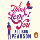 I Think I Love You - eAudiobook