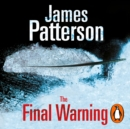 The Final Warning: A Maximum Ride Novel : (Maximum Ride 4) - eAudiobook
