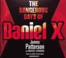 The Dangerous Days of Daniel X : (Daniel X 1) - eAudiobook