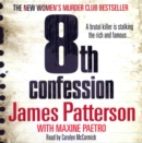 8th Confession : A brutal killer is stalking the rich and famous (Women's Murder Club 8) - eAudiobook
