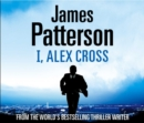 I, Alex Cross : (Alex Cross 16) - eAudiobook