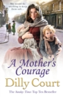 A Mother's Courage - eBook