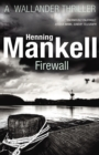 Firewall : Kurt Wallander - eBook