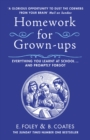 Homework for Grown-ups : Everything You Learnt at School... and Promptly Forgot - eBook