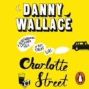 Charlotte Street : The laugh out loud romantic comedy with a twist for fans of Nick Hornby - eAudiobook