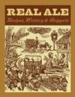 Real Ale : Recipes, History, Snippets - eBook