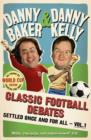 Classic Football Debates Settled Once and For All, Vol.1 - eBook