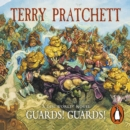 Guards! Guards! : (Discworld Novel 8) - eAudiobook