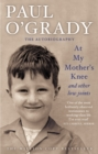 At My Mother's Knee...And Other Low Joints : Tales from Paul s mischievous young years - eBook