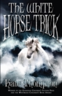 The White Horse Trick - eBook