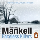 Faceless Killers : Kurt Wallander - eAudiobook