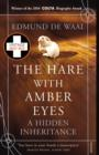 The Hare With Amber Eyes : A Hidden Inheritance - eBook