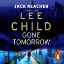 Gone Tomorrow : (Jack Reacher 13) - eAudiobook
