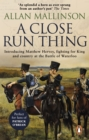 A Close Run Thing : (Matthew Hervey 1) - eBook