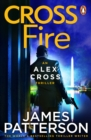 Cross Fire : (Alex Cross 17) - eBook