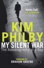 My Silent War : The Autobiography of a Spy - eBook