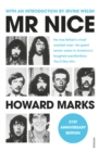 Mr Nice : The Incredible Story of an Unconventional Life - eBook