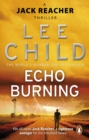 Echo Burning : (Jack Reacher 5) - eBook