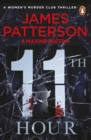 11th Hour : Her friends are close - and her enemies closer... (Women s Murder Club 11) - eBook