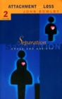 Separation : Anxiety and anger: Attachment and loss Volume 2 - eBook