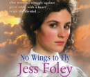 No Wings To Fly - eAudiobook
