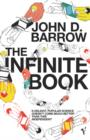 The Infinite Book : A Short Guide to the Boundless, Timeless and Endless - eBook