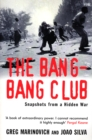 The Bang-Bang Club : Snapshots from a Hidden War - eBook