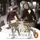 Don't Forget to Write : The true story of an evacuee and her family - eAudiobook