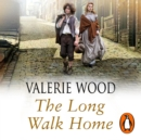 The Long Walk Home - eAudiobook
