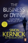 The Business Of Dying : (Dennis Milne 1) - eBook