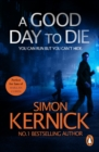 A Good Day To Die : (Dennis Milne 2) - eBook