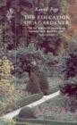 The Education of a Gardener - eBook