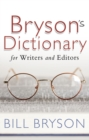 Bryson's Dictionary: for Writers and Editors - eBook