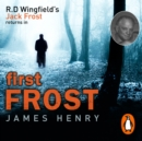 First Frost : DI Jack Frost series 1 - eAudiobook
