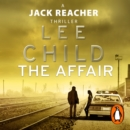 The Affair : (Jack Reacher 16) - eAudiobook