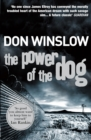 The Power of the Dog : A Explosive Collision of Crime and Politics, Love and Hate - eBook