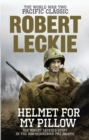 Helmet for my Pillow : The World War Two Pacific Classic - eBook