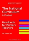 The National Curriculum in England - Handbook for Primary Teachers - Book